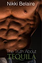 Truth About Tequila: A Dark Mafia Romance (Surviving Absolution Book 3)