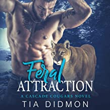 Feral Attraction: Steamy Shifter Romance (Cascade Cougar Series, Book 7)