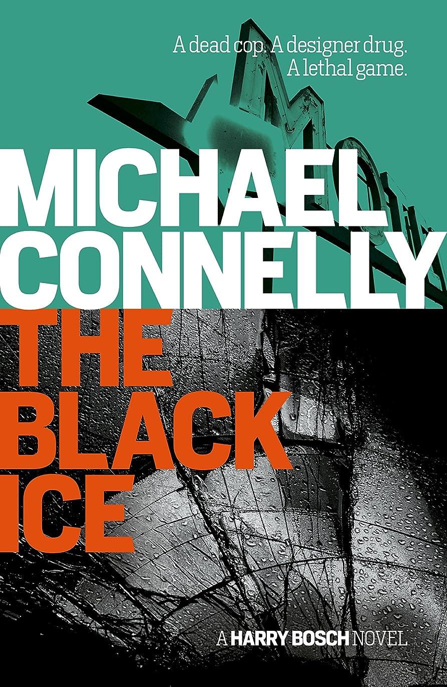 時期尚早相対サイズ交流するThe Black Ice (Harry Bosch Book 2) (English Edition)