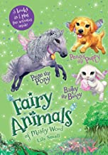Penny the Puppy, Paige the Pony, and Bailey the Bunny 3-Book Bindup: Fairy Animals of Misty Wood