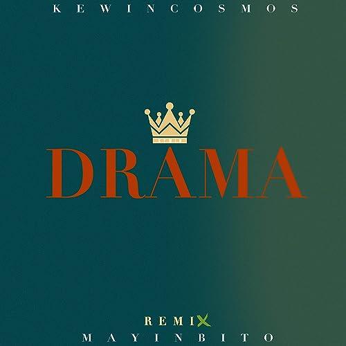 Amazon.com: Drama (Bachata Remix): Kewin Cosmos: MP3 Downloads