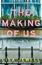 Cover image of The Making of Us by Lisa Jewell