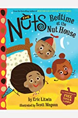 The Nuts: Bedtime at the Nut House Kindle Edition