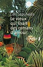 Le vieux qui lisait des romans d'amour (Suite hispano-américaine t. 90)