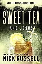 Sweet Tea And Jesus (John Lee Quarrels Book 6)