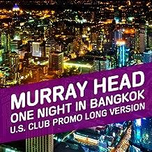 One Night in Bangkok (U.S. Club