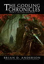 The Godling Chronicles : Of Gods and Elves (Book Two)