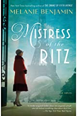 Mistress of the Ritz: A Novel Kindle Edition