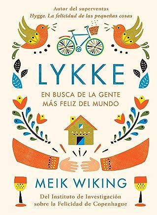 Lykke: En busca de la gente más feliz del mundo (Otros) (Spanish Edition)