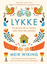 Lykke: En busca de la gente más feliz del mundo