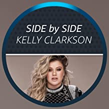 Side by Side with Kelly Clarkson