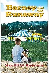 Barney and the Runaway Kindle Edition