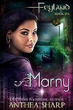 Marny (Feyland Book 8)
