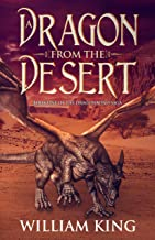 A Dragon from the Desert (The Dragonbond Saga Book 1)