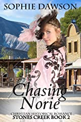 Chasing Norie (Stones Creek Series Book 2) Kindle Edition