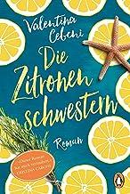 Die Zitronenschwestern: Roman (German Edition)