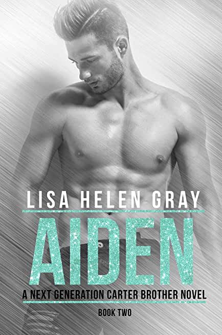 Aiden (A Next Generation Carter Brother Novel Book 2) (English Edition)