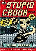 The Stupid Crook Book (Volume 1)