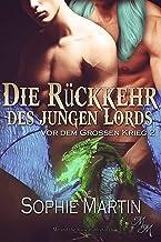 Die Rückkehr des jungen Lords (Vor dem Großen Krieg 2) (German Edition)