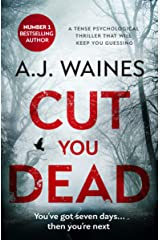 Cut You Dead: a tense psychological thriller that will keep you guessing Kindle Edition