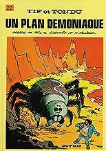 Tif et Tondu - Tome 22 - Un plan démoniaque