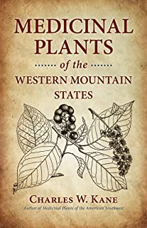 Medicinal Plants of the Western Mountain States