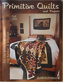 Primitive Quilts and Projects Magazine Fall 2011