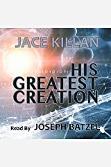 His Greatest Creation Audible Audiobook