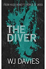 The Diver (Silo Submerged Book 2) Kindle Edition