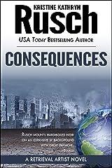 Consequences: A Retrieval Artist Novel (Retrieval Artist Series Book 3) Kindle Edition
