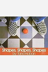 Shapes, Shapes, Shapes Paperback