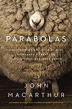 Parábolas: Los misterios del reino de Dios revelados a través de las historias que Jesús contó (Spanish Edition)