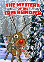 The Mystery Of The Tree Reindeer: A New Christmas Tale (The Tales of The Tree Reindeer Book 1)