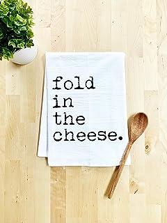 Funny Dish Towel, Fold In The Cheese Flour Sack Kitchen Towel, Sweet Housewarming Gift, Farmhouse Kitchen Decor, White