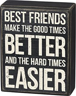 Primitives by Kathy Box Sign - Best Friends Best Friends Make the Good Times Better - Sweet Friendship Gift, Wood, 4