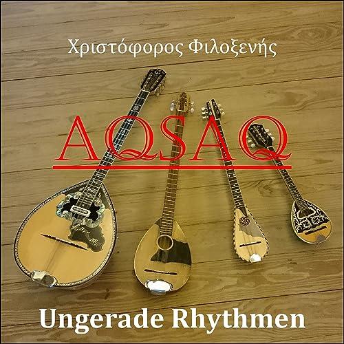 Aqsaq (Ungerade Rhythmen der griechischen Musik)