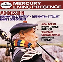 "Mendelssohn: Symphony No.3 – ""Scottish"" & Symphony No.4 – ""Italian""; Fingal's Cave Overture"