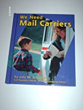 We Need Mail Carriers (Helpers in Our Community)