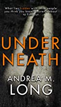 Underneath: A revenge psychological suspense