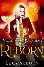 Phoenix Academy: Reborn (Phoenix Academy First Years Book 4)