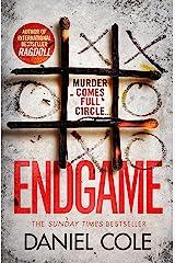 Endgame: An addictive and nail-biting crime thriller (A Ragdoll Book Book 3) (English Edition) Format Kindle