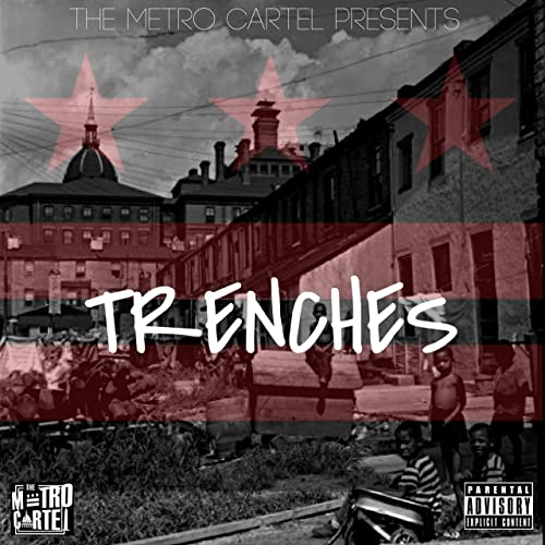 Trenches (feat. Ivin Terrorable, B.I.G. Fella & Duck Lo ...