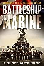 Battleship Marine-A Combat History Of The USS Wisconsin In Desert Storm
