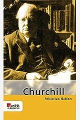 Winston Churchill: Mit Selbstzeugnissen und Bilddokumenten (German Edition) Kindle Edition