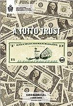 A tutto Trust: Il Trust a San Marino (Italian Edition)