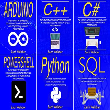 Coding Languages Halfway: 6 Books in 1: Programming in Arduino, C++, C#, Powershell, Python & SQL