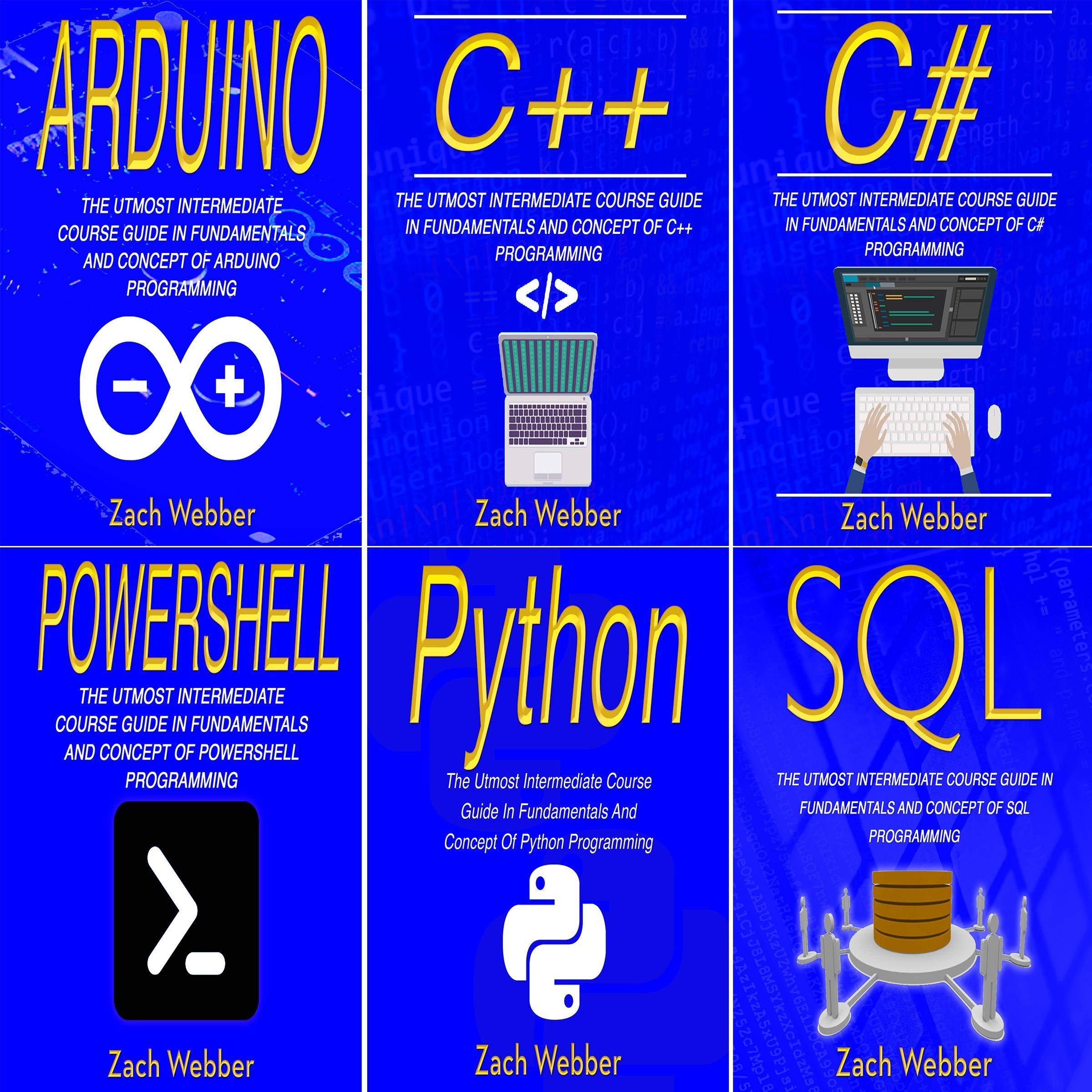Coding Languages Halfway: 6 Books in 1: Programming in Arduino, C++, C#, Powershell, Python & SQL