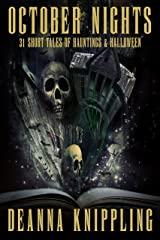 October Nights: 31 Tales of Hauntings and Halloween Kindle Edition