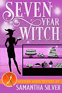 Seven Year Witch: A Paranormal Cozy Mystery (Western Woods Mystery Book 7)