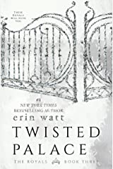 Twisted Palace: A Novel (The Royals Book 3) Kindle Edition